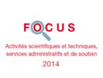Couverture Focus Activités scientifiques et techniques 2014