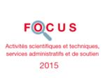 Couverture Focus Activités scientifiques et techniques 2015