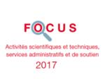 Couverture Focus Activités scientifiques et techniques 2017