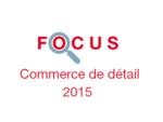 Couverture Focus Commerce de détail 2015