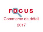 Couverture Focus Commerce de détail 2017