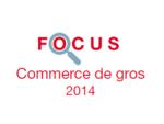 Couverture Focus Commerce de gros 2014