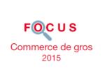 Couverture Focus Commerce de gros 2015