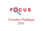 Couverture Focus Fonction Publique 2015