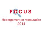 Couverture Focus Hébergement et restauration 2014