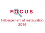 Couverture Focus Hébergement et restauration 2016